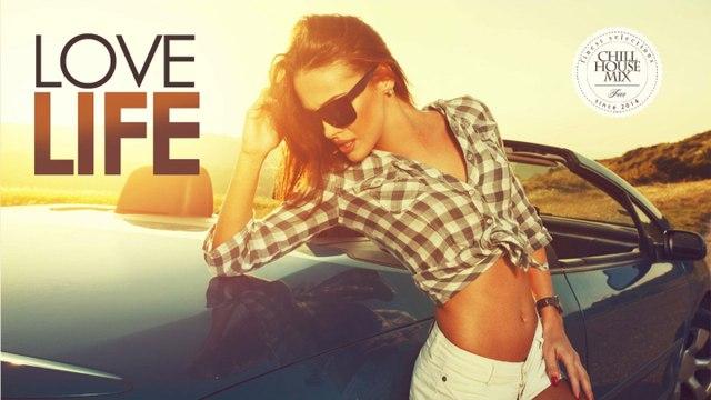 Love Life - | Best of Deep House Music Nu Disco - Autumn 2016 Mix