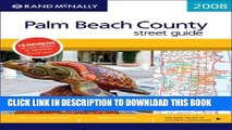 Read Now Rand Mcnally 2008 Palm Beach County Street Guide , Florida (Rand McNally Palm Beach