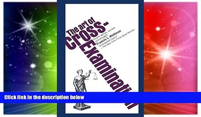 Full [PDF]  The Art of Cross-Examination  READ Ebook Online Audiobook