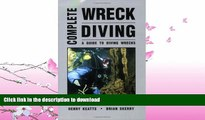 READ  Complete Wreck Diving: A Guide to Diving Wrecks FULL ONLINE