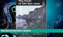READ  Forts of Old San Juan: San Juan National Historic Site, Puerto Rico (National Park Service