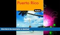 EBOOK ONLINE  Fodor s Puerto Rico, 4th Edition (Fodor s Gold Guides)  BOOK ONLINE
