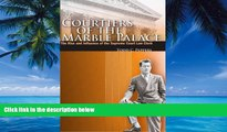 Big Deals  Courtiers of the Marble Palace: The Rise and Influence of the Supreme Court Law Clerk