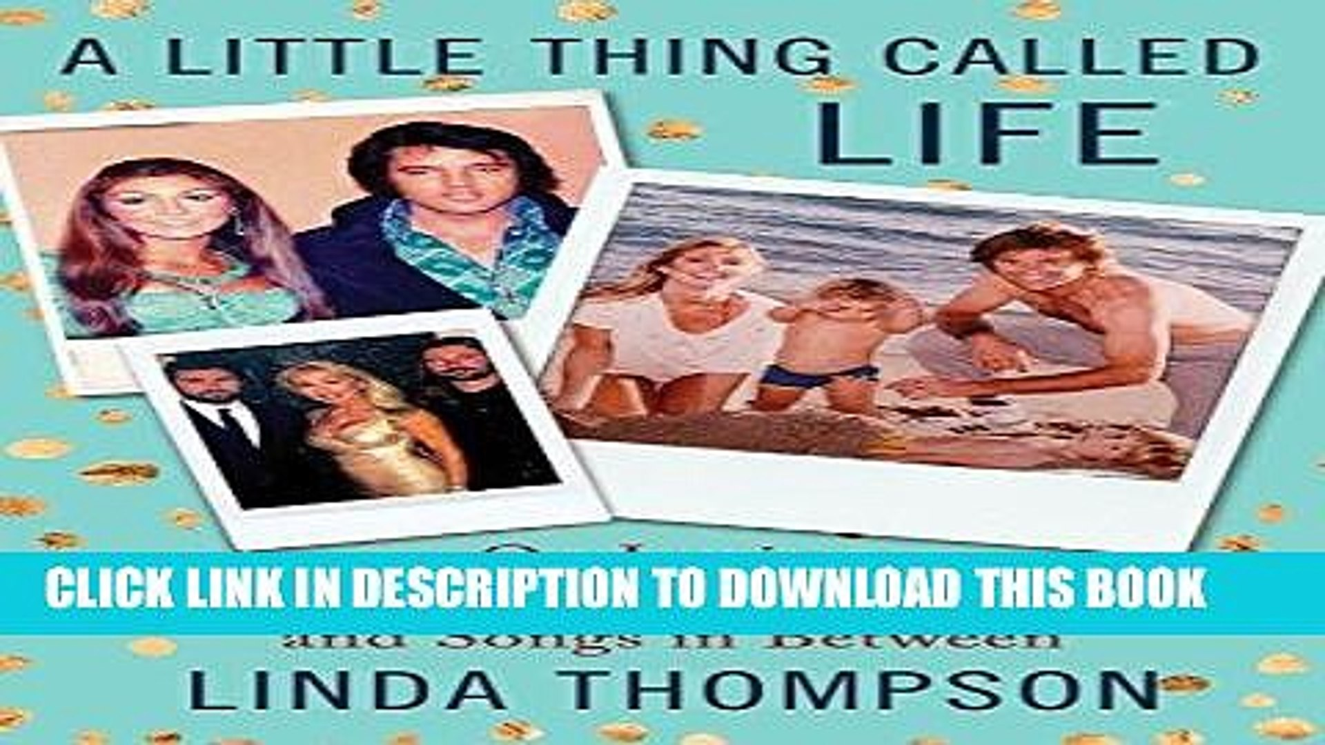 Best Seller A Little Thing Called Life: On Loving Elvis Presley, Bruce Jenner, and Songs in