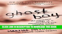 Ebook Ghost Boy: The Miraculous Escape of a Misdiagnosed Boy Trapped Inside His Own Body Free Read