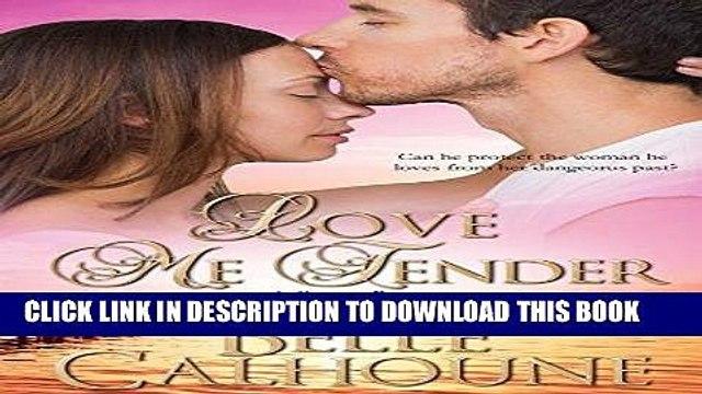 [PDF] FREE Love Me Tender (Seven Brides Seven Brothers Book 4) [Download] Online