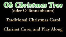 Christmas Carols - Oh Christmas Tree - Clarinet Cover and Play Along