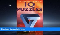 Online eBook The Mammoth Book of IQ Puzzles: Stretch Your Puzzle-Solving Abilities to the Limit