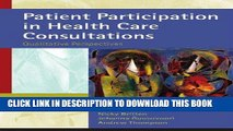 [READ] EBOOK Patient Participation in Health Care Consultations: Qualitative Perspectives ONLINE