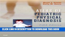 [FREE] EBOOK Atlas of Pediatric Physical Diagnosis: Text with Online Access, 5e BEST COLLECTION