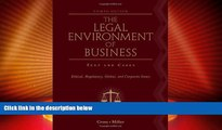 Big Deals  The Legal Environment of Business: Text and Cases: Ethical, Regulatory, Global, and