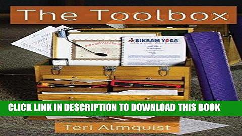 Ebook The Toolbox: Tools for Teaching Bikram Yoga Free Download