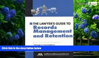 Books to Read  The Lawyer s Guide to Records Management and Retention  Full Ebooks Best Seller