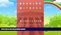 Big Deals  Bearing Witness: A Rachel Gold Novel (Rachel Gold Novels)  Best Seller Books Best Seller