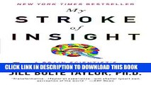 [READ] EBOOK My Stroke of Insight: A Brain Scientist s Personal Journey ONLINE COLLECTION