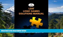 Must Have  LSAT Logic Games Solutions Manual: Complete Solutions to All Analytical Reasoning