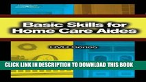 [FREE] EBOOK Basic Skills for Home Care Aides DVD #3 (Basic Skills for Home Care Aides DVD Series)