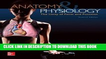 Best Seller Anatomy   Physiology: The Unity of Form and Function Free Read