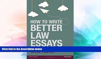Must Have  How to Write Better Law Essays: Tools   Techniques for Success in Exams   Assignments