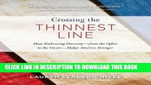 Best Seller Crossing the Thinnest Line: How Embracing Diversity - from the Office to the Oscars -