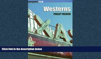 FREE PDF  Westerns: Aspects of a Movie Genre (Carcanet Film series) READ ONLINE