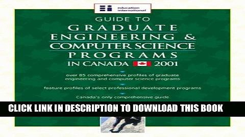 Ebook Guide to Graduate Engineering   Computer Science Programs in Canada – 2001 Edition Free