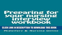 Best Seller Preparing for your nursing interview workbook Free Read