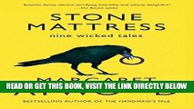 [FREE] EBOOK Stone Mattress: Nine Wicked Tales BEST COLLECTION