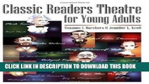[Free Read] Classic Readers Theatre for Young Adults Free Online