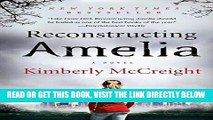 [FREE] EBOOK Reconstructing Amelia: A Novel BEST COLLECTION