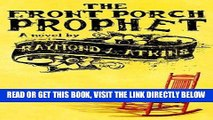 [READ] EBOOK The Front Porch Prophet BEST COLLECTION