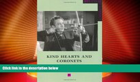 READ book  Kind Hearts and Coronets (BFI Film Classics)  BOOK ONLINE