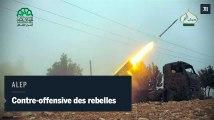 Contre-offensive des rebelles syriens à Alep
