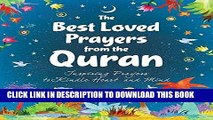 Read Now The Best Loved Prayers from the Quran: Islamic Children s Books on the Quran, the Hadith