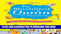 Read Now My Illustrated Quran Storybook (goodword): Islamic Children s Books on the Quran, the