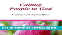 Read Now Calling Peopple to God: Islamic Books on the Quran, the Hadith and the Prophet Muhammad