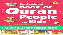 Read Now Quran People for Kids (goodword): Islamic Children s Books on the Quran, the Hadith, and