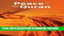 Read Now Peace in the Quran: Islamic Books on the Quran, the Hadith and the Prophet Muhammad