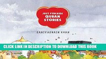 Read Now Just for Kids Quran Stories (Goodword): Islamic Children s Books on the Quran, the