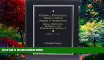 Books to Read  Criminal Procedure: Regulation of Police Investigation: Legal, Historical,