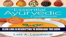 [New] Ebook The Essential Ayurvedic Cookbook: 200 Recipes for Wellness Free Online