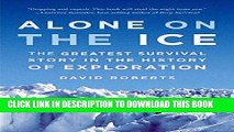 [BOOK] PDF Alone on the Ice: The Greatest Survival Story in the History of Exploration Collection