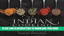 [New] Ebook The Indian Cooking Course: Techniques - Masterclasses - Ingredients - 300 Recipes Free