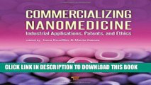 [READ] EBOOK Commercializing Nanomedicine: Industrial Applications, Patents, and Ethics ONLINE