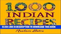 [New] Ebook 1,000 Indian Recipes (1,000 Recipes) Free Online