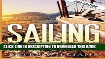 [PDF] Sailing: What to Know Before Sailing around the World - 2nd Edition (Sailing, Boating, World