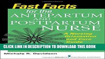 [FREE] EBOOK Fast Facts for the Antepartum and Postpartum Nurse: A Nursing Orientation and Care