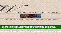 Best Seller Willow Weep for Me: A Black Woman s Journey Through Depression Free Read