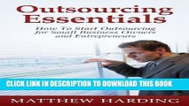 [New] Ebook Outsourcing Essentials: How to Start Outsourcing for Small Business Owners and