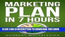 [New] PDF MARKETING PLAN in 7 HOURS (Small Business Ideas) Free Read